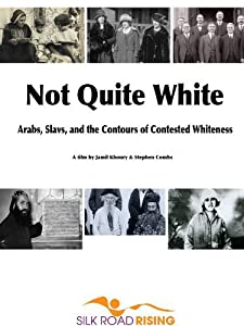 Downloadable 2018 movies Not Quite White: Arabs, Slavs, and the Contours of Contested Whiteness by [mts]