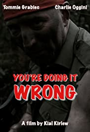You're Doing It Wrong Poster