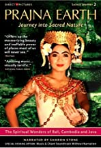 The Yatra Trilogy: Prajna Earth - Journey Into Sacred Nature