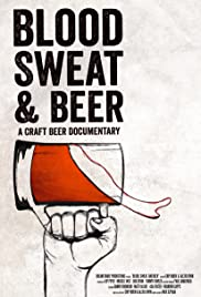 Blood, Sweat, and Beer Poster