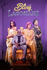 The Bling Lagosians (2019) 720p
