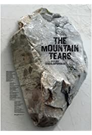 The mountain tears