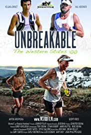 Unbreakable: The Western States 100 Poster