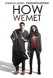 How We Met Poster