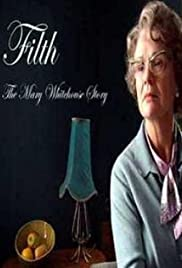 Filth: The Mary Whitehouse Story Poster