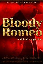 Bloody Romeo Poster