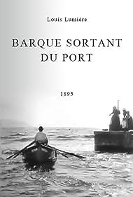 Barque sortant du port Poster - Movie Forum, Cast, Reviews