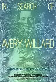 In Search of Avery Willard (2012)