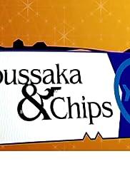 Moussaka & Chips Poster