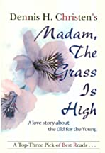 Madam, the Grass Is High