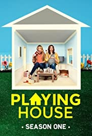 Playing House Poster - TV Show Forum, Cast, Reviews