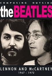 Composing Outside the Beatles: Lennon & McCartney 1967-1972 Poster