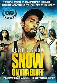 Movies like snow on tha bluff
