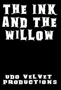 Primary photo for The Ink and the Willow