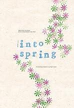 Into Spring