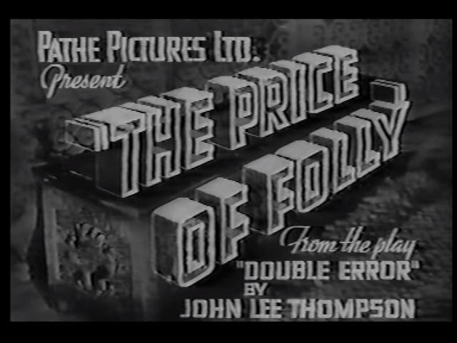 The Price of Folly (1937)