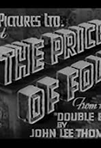 The Price of Folly