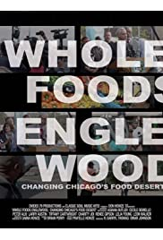 Whole Foods Englewood, Changing Chicago's Food Desert