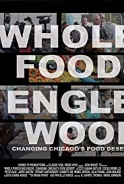 Whole Foods Englewood, Changing Chicago's Food Desert Poster