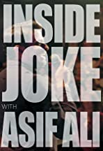 Inside Joke with Asif Ali