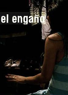 El Engaño (2012)