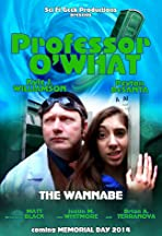 Professor O'What: The Wannabe