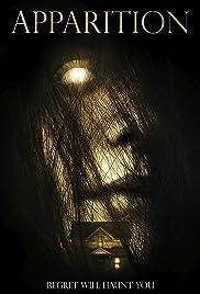 Apparition(2015) Poster - Movie Forum, Cast, Reviews