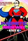 Magnetic Highway - Exit 2: More of the Rise, Fall, and Resurgence of the Independent
