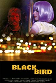 Blackbird (2007) Poster - Movie Forum, Cast, Reviews