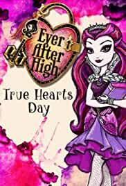 Ever After High: True Hearts Day (2014)