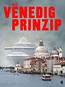 Watch online full movies Das Venedig Prinzip by [HDRip]