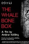 The Whalebone Box (2020)