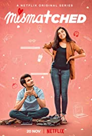 Mismatched : Season 1 Complete Hindi NF WEB-DL 480p & 720p | GDrive | Single Episodes