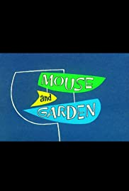 Mouse and Garden(1960) Poster - Movie Forum, Cast, Reviews