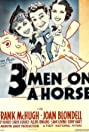 Three Men on a Horse