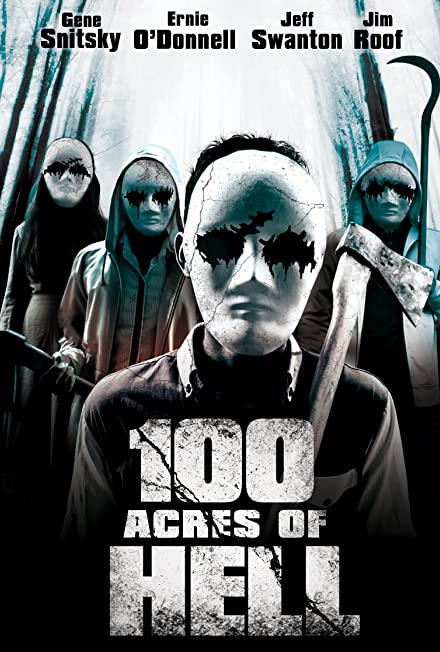 Film: 100 Acres Of Hell