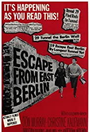Escape from East Berlin (1962) Poster - Movie Forum, Cast, Reviews