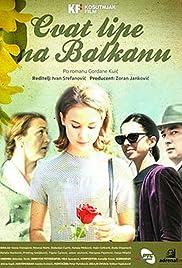 Cvat lipe na Balkanu Poster