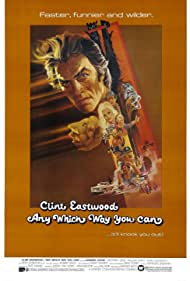 Any Which Way You Can (1980) Poster - Movie Forum, Cast, Reviews