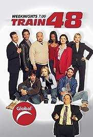 Train 48 Poster - TV Show Forum, Cast, Reviews