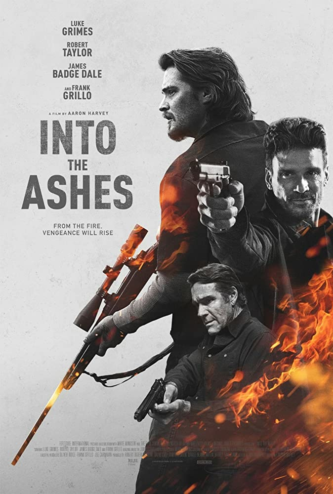 Frank Grillo, Robert Taylor, and Luke Grimes in Into the Ashes (2019)