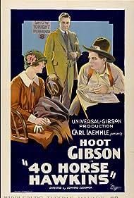 Anne Cornwall, Hoot Gibson, and Richard Tucker in 40-Horse Hawkins (1924)