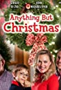Anything But Christmas (2012) Poster