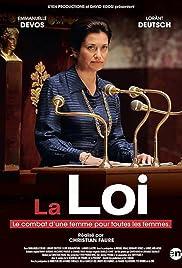 La loi, le combat d'une femme pour toutes les femmes Poster