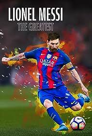Lionel Messi: The Greatest (2020)
