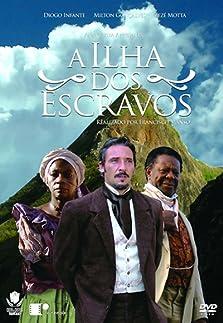 A Ilha dos Escravos (2008)
