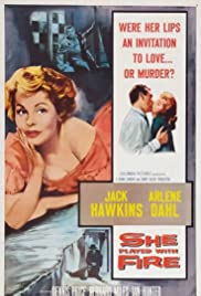 She Played with Fire(1957) Poster - Movie Forum, Cast, Reviews