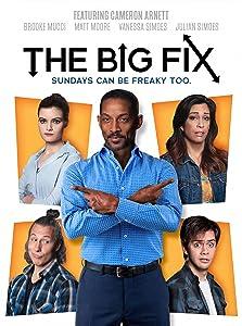 The Big Fix (2018)