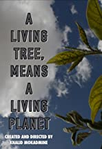 A living tree means a living planet