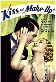 Kiss and Make-Up (1934) Poster - Movie Forum, Cast, Reviews